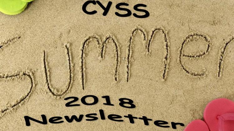 Summer CYSS Newsletter 2018