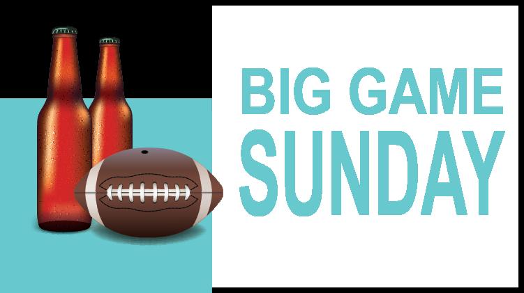 Big Game Sunday