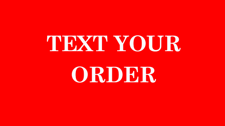 Text Your Order!